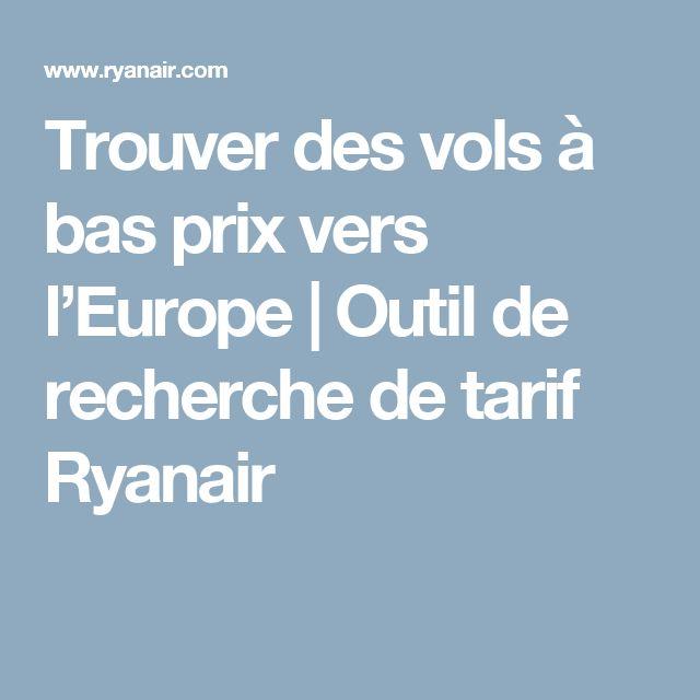 Trouver des vols à bas prix vers l'Europe | Outil de recherche de tarif Ryanair