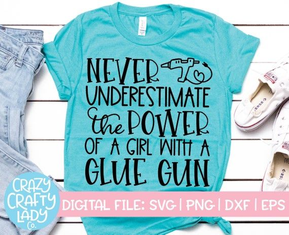 View Never Underestimate The Power Of A Woman With A Cutting Machine – Svg, Eps, Dxf, Png Files For Cutting Machines DXF