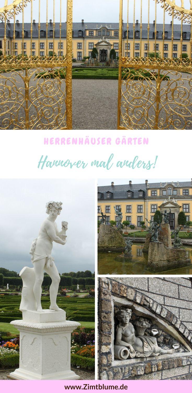 Eine Reise Wert Die Herrenhauser Garten In Hannover Reisen Hannover Stadt Hannover
