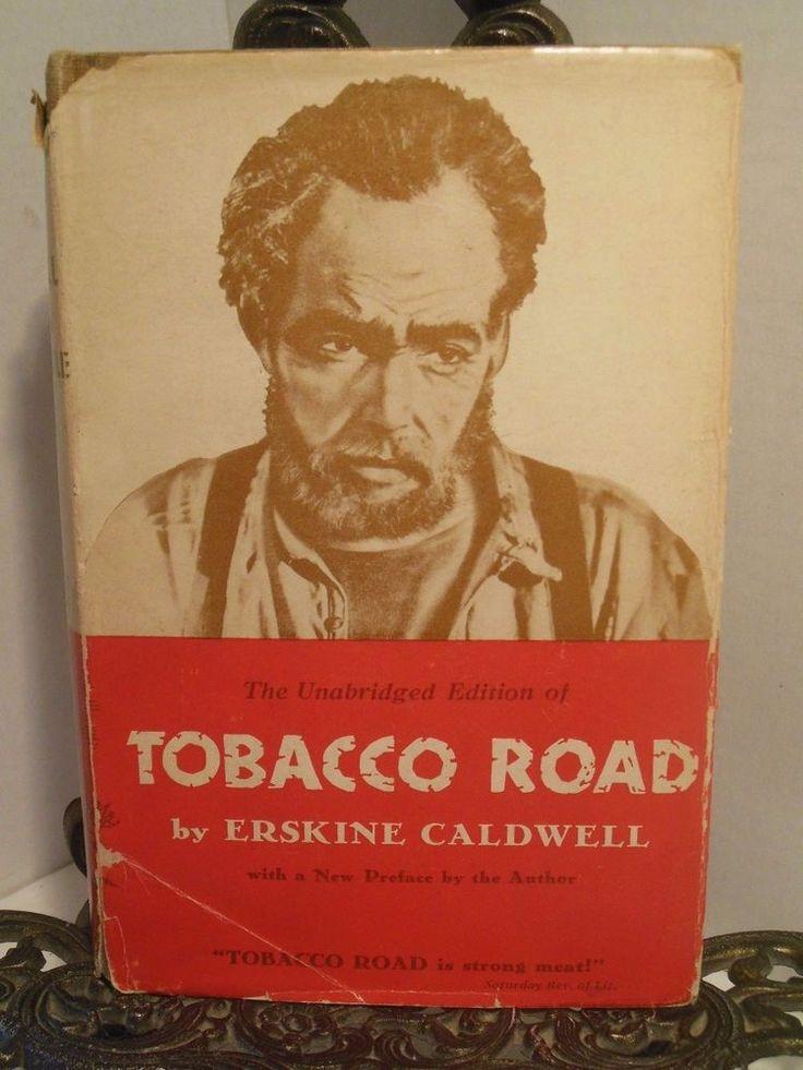 1932 Tobacco Road Erskine Caldwell Georgia Depression Era Sharecroppers Farmers