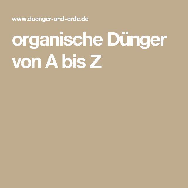 organische Dünger von A bis Z