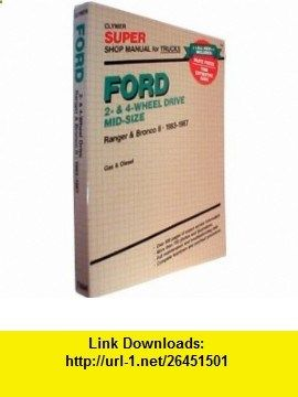 Ford 2- 4-wheel drive mid-size Super shop manual Ranger Bronco II, 1983-1986 gas diesel (9780892874279) Kalton C Lahue , ISBN-10: 0892874279 , ISBN-13: 978-0892874279 , , tutorials , pdf , ebook , torrent , downloads , rapidshare , filesonic , hotfile , megaupload , fileserve