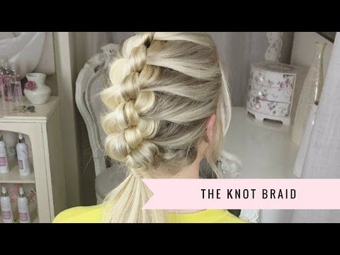 How to: Knot Braid by SweetHearts Hair Design - YouTube