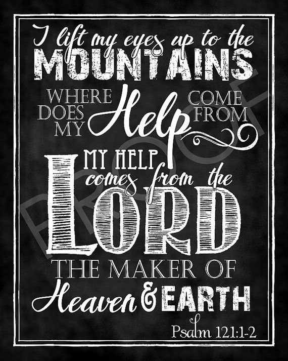 Scripture Art  Psalm 121:1-2 Chalkboard by ToSuchAsTheseDesigns