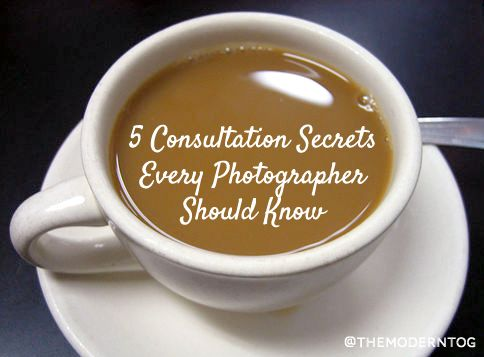 5 Consultation Secrets Every Photographer Should Know1 Photography, P Photography, Photography How, Consultant Business, Photography Blogs, Consultant Secrets For, Photography Studios, Photography Business, 5 Consultant Secret