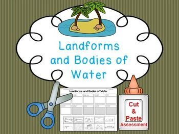 Students cut and paste pictures of landforms and bodies of water with their name.  Color coded by landforms (white pieces) and bodies of water (gray pieces).  Answer key is included!Landforms included:-mountain-valley-plateau-plain-hill-islandBodies of Water-ocean-lake-pond-riverAnswer Key IncludedClipart by:Ashley Hughes and Scrappin Doodles