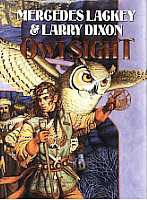 {Fantasy} Owlsight is the second book in The Owl Mage Trilogy by Mercedes Lackey and Larry Dixon.