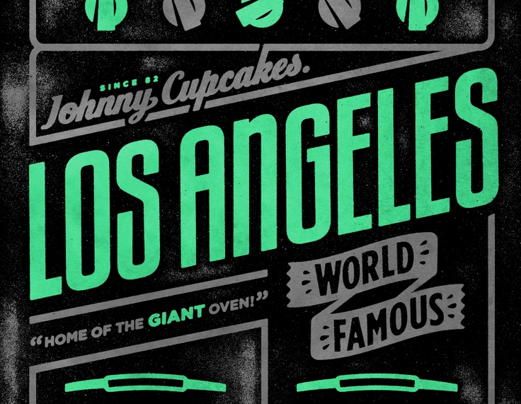 Johnny Cupcakes LA - Home of the Giant Oven.