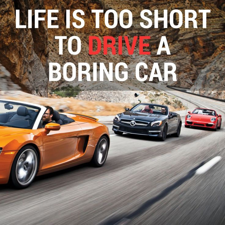 Life is to short to drive a boring car | #tuesdaymotivation #quotes