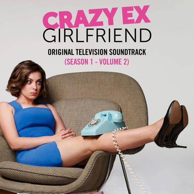 Crazy Ex-Girlfriend: Original Television Soundtrack (Season 1, Vol. 2) by Crazy Ex-Girlfriend Cast on Apple Music
