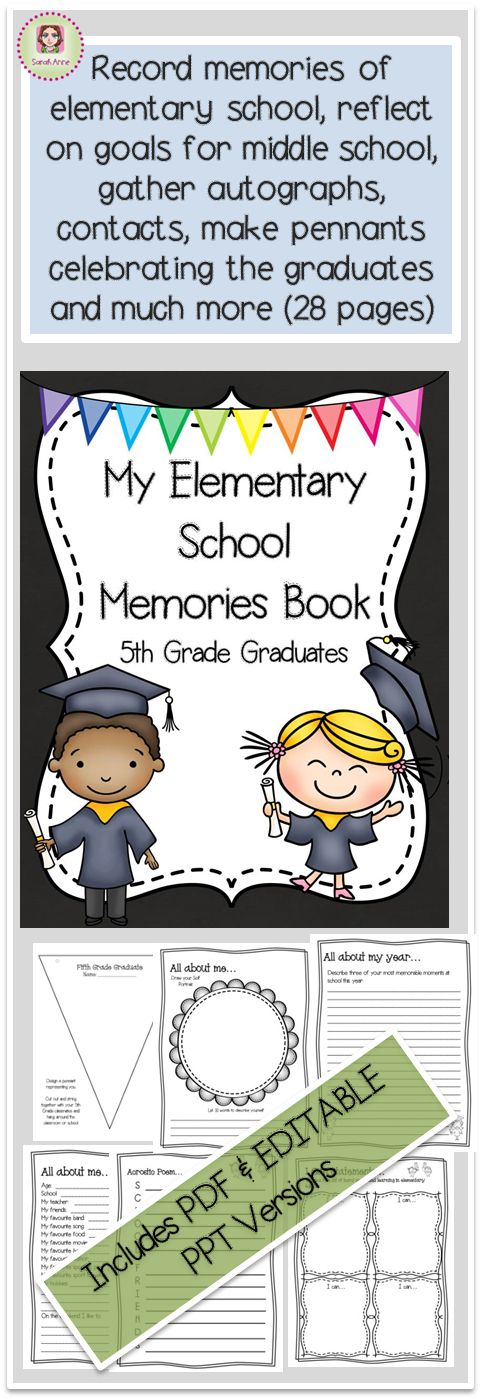 My Elementary School Memory Book is a wonderful keepsake for graduating 5th Grade students. Editable for teachers to customise to suit students. Record memories of elementary school, reflect on goals for middle school, gather autographs, contacts, make personalised pennants for bunting to hang around the school celebrating the graduates. 30 pages i {It is also a wonderful calming activity for the final weeks of school when the kids are very excited #fifthgrade #5thgrade #endofyear…