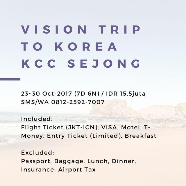 Syarat dan Ketentuan untuk Vision Trip to Korea KCC Sejong