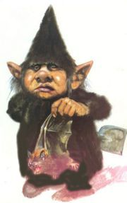 Kobolds are goblin-like creatures of German folklore that can be found either in houses or in underground mines.