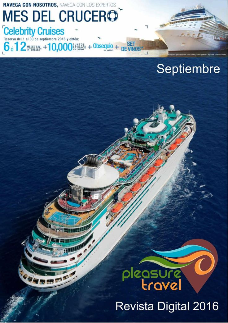 Mes del crucero septiembre 2016  Es el mes del Crucero en Pleasure Travel con excelentes ofertas para ti.