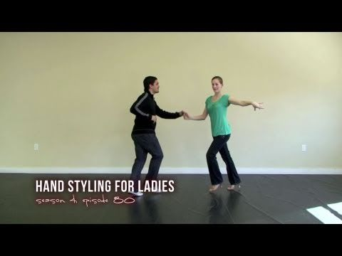 How to do Ladies Hand Styling for Salsa Dancing