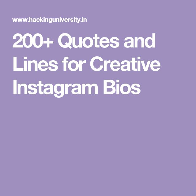 200+ Quotes and Lines for Creative Instagram Bios
