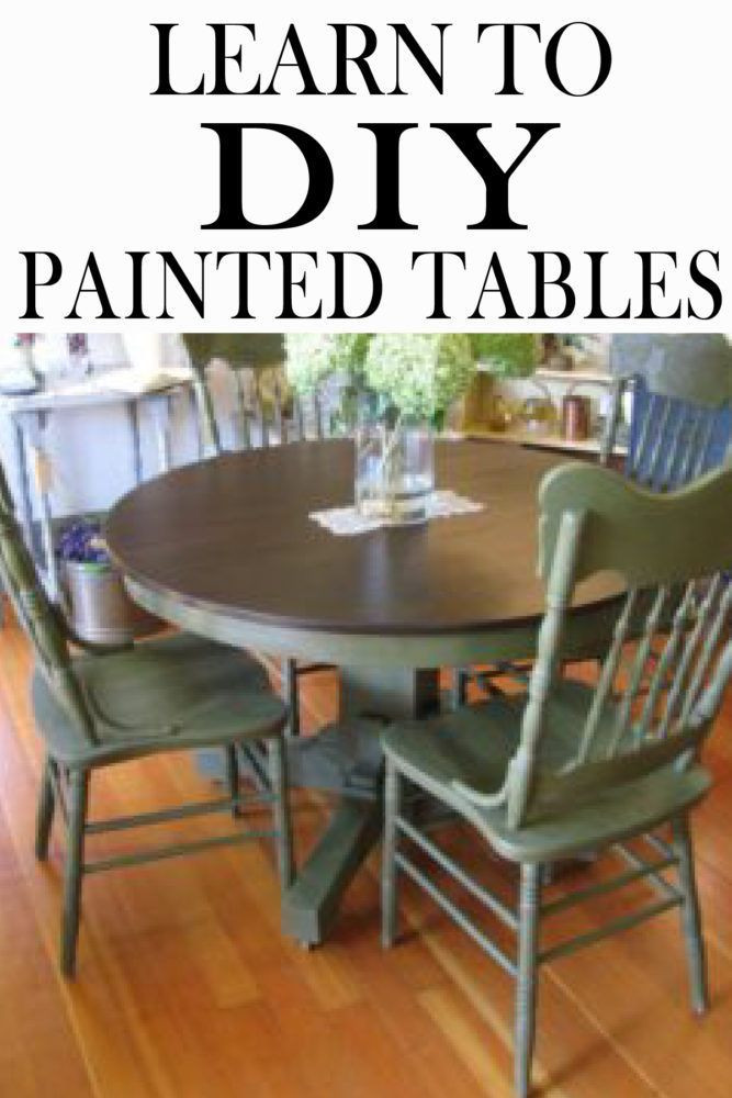 Painting Your Kitchen Table Learn How To Get It Down Right But Learning What Not Do Painted Tables Refinishing Wood
