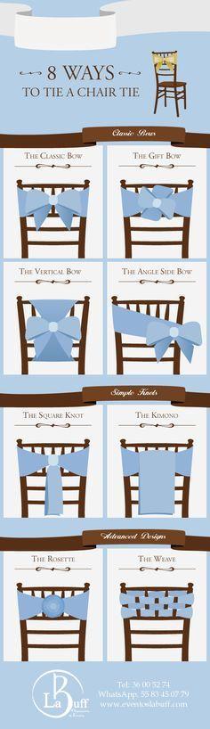 8 Nudos para decorar tus sillas. Organización de eventos la buff. Tus eventos deben lucir increíbles. Tel: 36 00 52 74 WhatsApp. 55 83 45 07 79 www.eventoslabuff.com