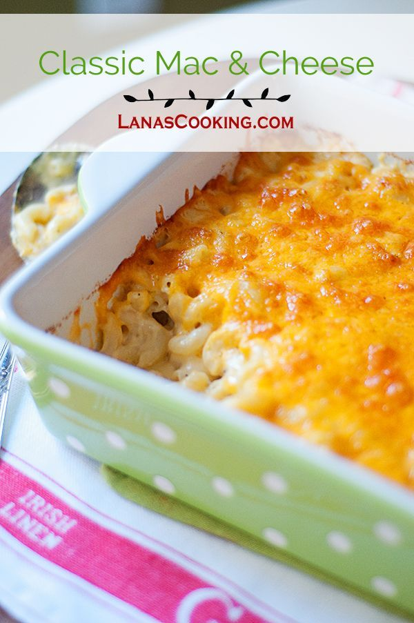 Classic Macaroni and Cheese - a basic that all cooks need in their recipe box! From /NevrEnoughThyme/ http://www.lanascooking.com/classic-macaroni-and-cheese