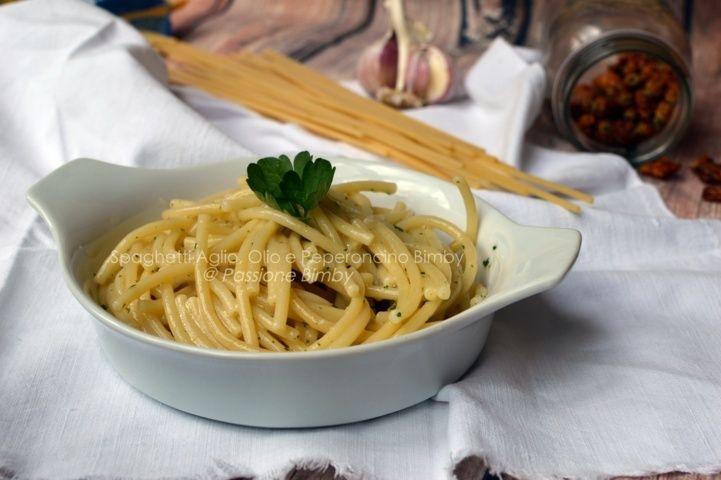 Spaghetti Aglio Olio E Peperoncino Bimby Passione Bimby Ricetta Ricette Cibo Etnico Idee Alimentari
