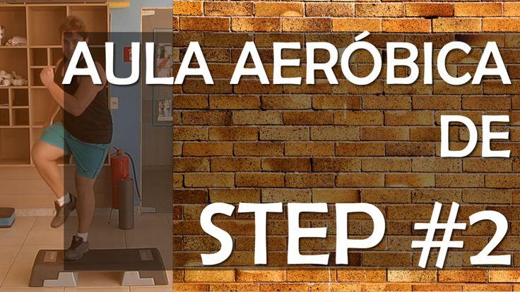 Aula Aeróbica de Step #2 - Emagreça e Trabalhe Pernas e Glúteos em Casa - Iniciante