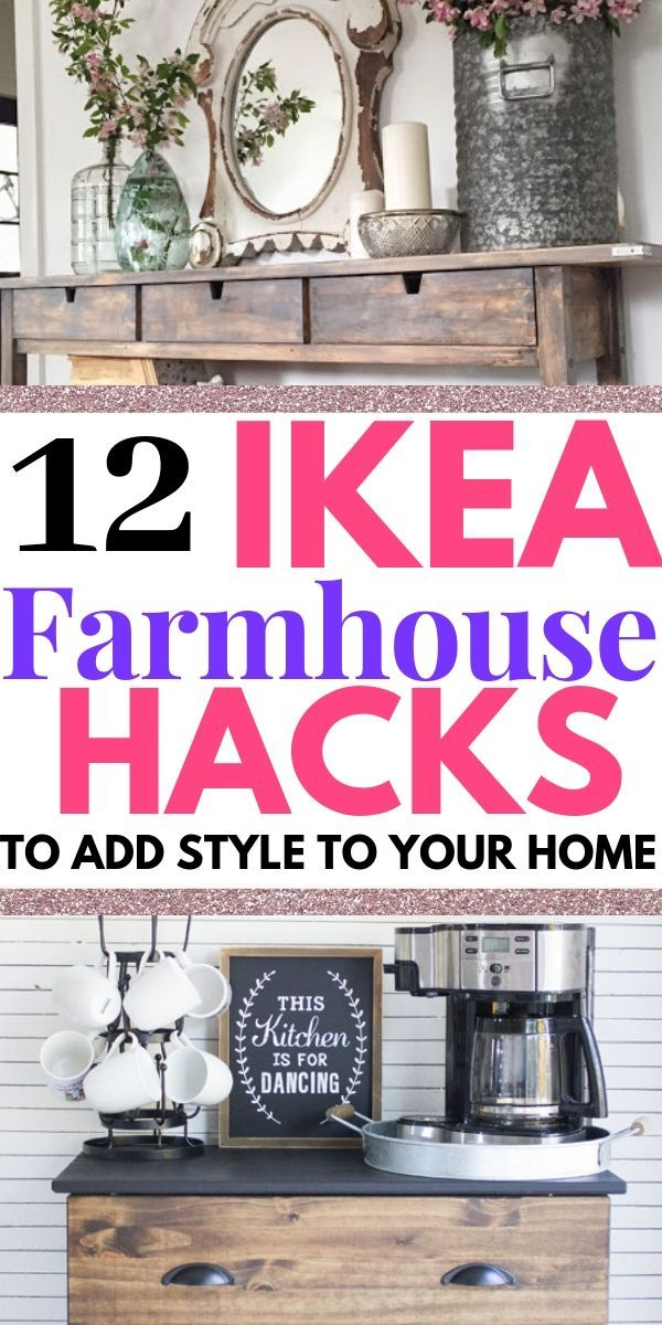 12 Farmhouse IKEA Hacks that Will Save You a Ton of Money