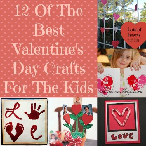 12 Of The BEST Valentine's Day Crafts For The Kids