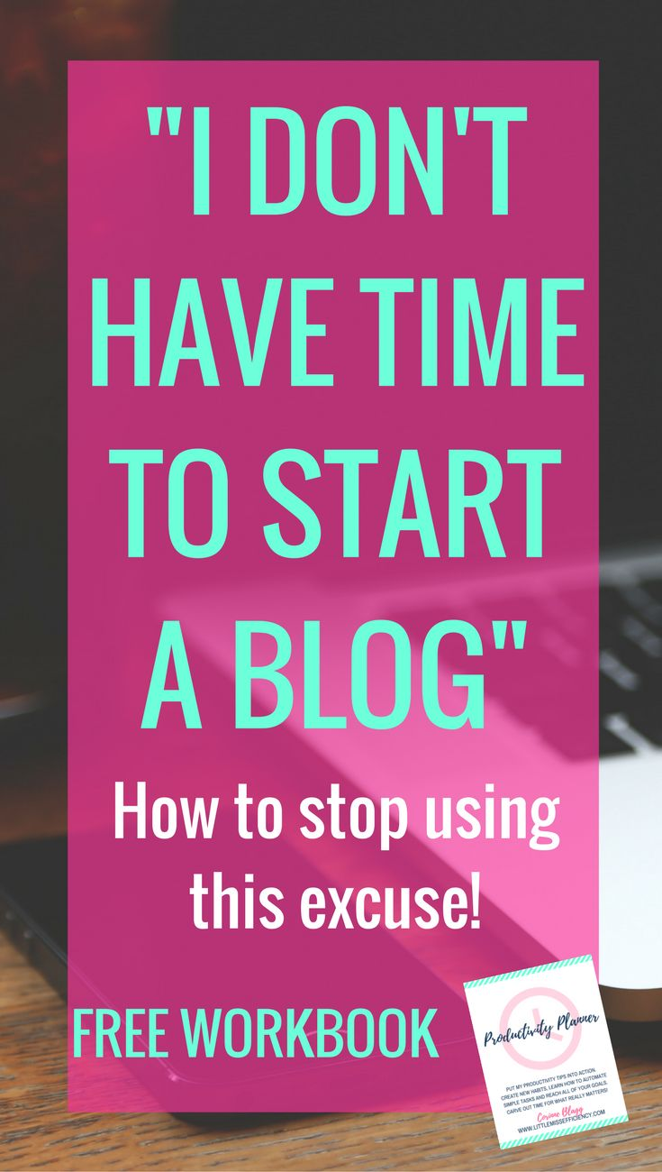 Stop making excuses for your blog!Time Management Tips | Time Management | Time Management Printable | Time Management for Moms | Time Management System | Time Management at Work | Time Management Strategies | Time Management Planner | Time Management Activities | Time Management Schedule | Time Management At home | Time Management Tools | Time Management Worksheet | Time Management Organization | Time Management Template | Daily Time Management | Time Management Chart | Time Management…