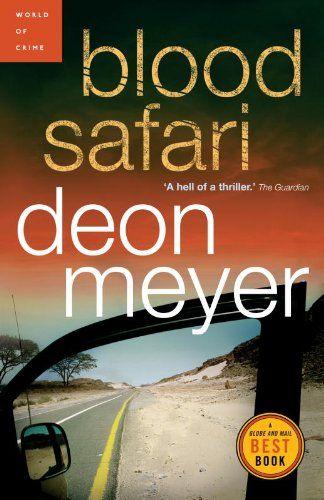(2007) Blood Safari - Deon Meyer
