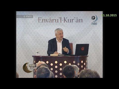 05-06-2016 Maun Suresi (1-7 Arası Ayetler) - Prof Dr Mehmet OKUYAN – Envaru'l Kuran – Hilal TV - YouTube