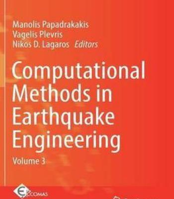 Computational Methods In Earthquake Engineering: Volume 3 (Computational Methods In Applied Sciences) PDF