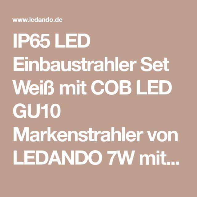 IP65 LED Einbaustrahler Set Weiß mit COB LED GU10 Markenstrahler von LEDANDO 7W mit dimmbarer Farbte