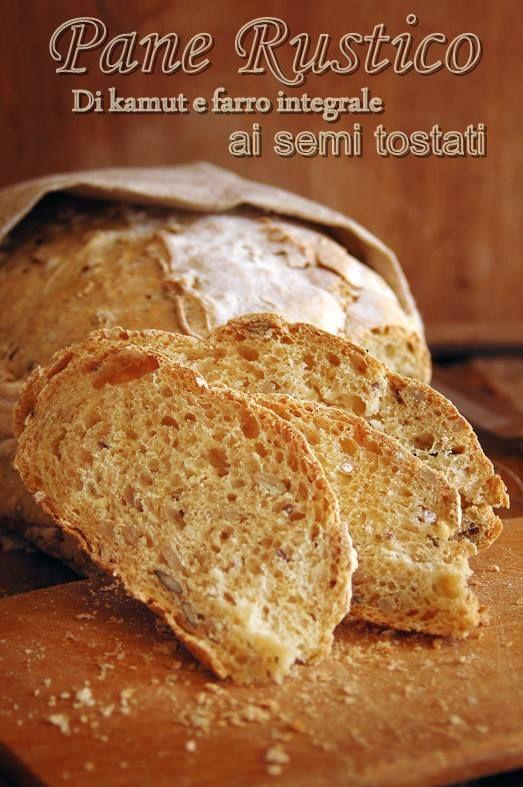 Pane rustico di kamut e farro integrale ai semi tostati | Mamma Papera