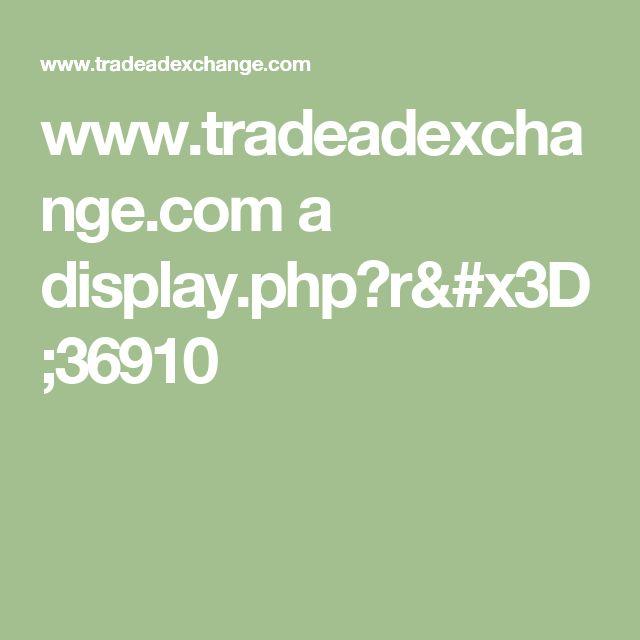 www.tradeadexchange.com a display.php?r=36910