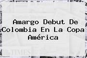 http://tecnoautos.com/wp-content/uploads/imagenes/tendencias/thumbs/amargo-debut-de-colombia-en-la-copa-america.jpg Colombia. Amargo debut de Colombia en la Copa América, Enlaces, Imágenes, Videos y Tweets - http://tecnoautos.com/actualidad/colombia-amargo-debut-de-colombia-en-la-copa-america/