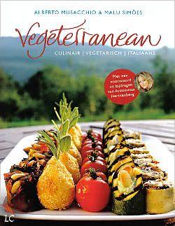 Boek Vegeterranean - culinair, vegetarisch, Italiaans van Alberto Musacchio en Malu Simões | ISBN: 9789045204017, verschenen: 2013, aantal paginas: 300 #vegetarisch #vegeterranean #koken #italiaans - Op een heuvel in een olijfboomgaard in Umbrië, Italië staat de Azienda Agrituristica Montali: het beste vegetarische hotel ter wereld. Hier serveren Alberto Musacchio en zijn vrouw Malu Simões authentieke Italiaanse vegetarische gerechten waar je je vingers bij aflikt.