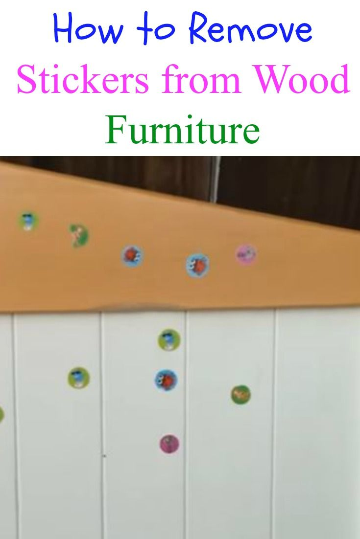How to Remove Stickers from Wood Furniture