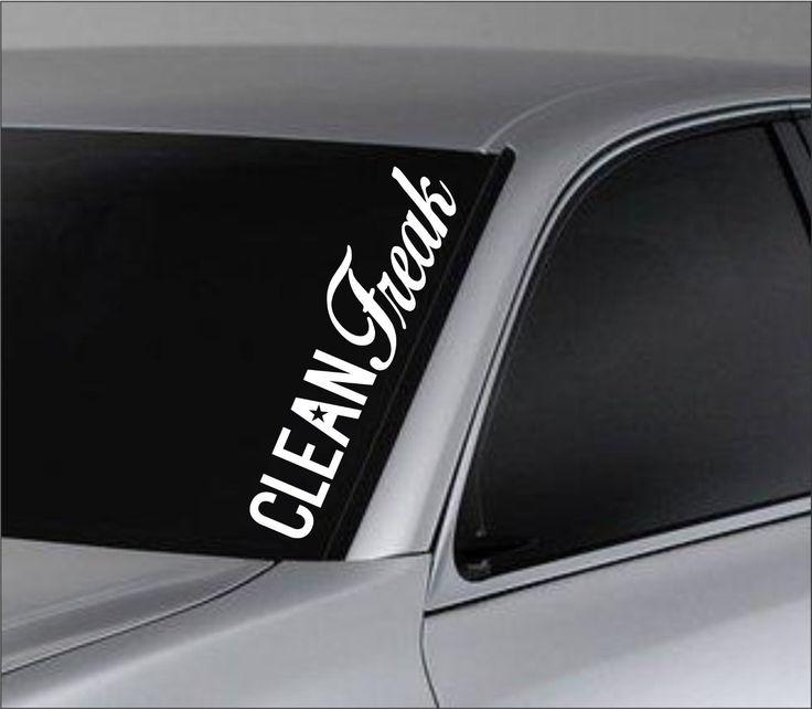 Clean freak car truck window windshield lettering decal