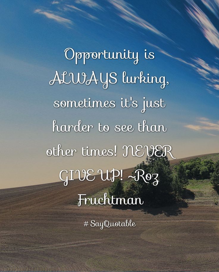 Opportunity Quotes Pinterest: Best 25+ Quotes About Opportunity Ideas On Pinterest