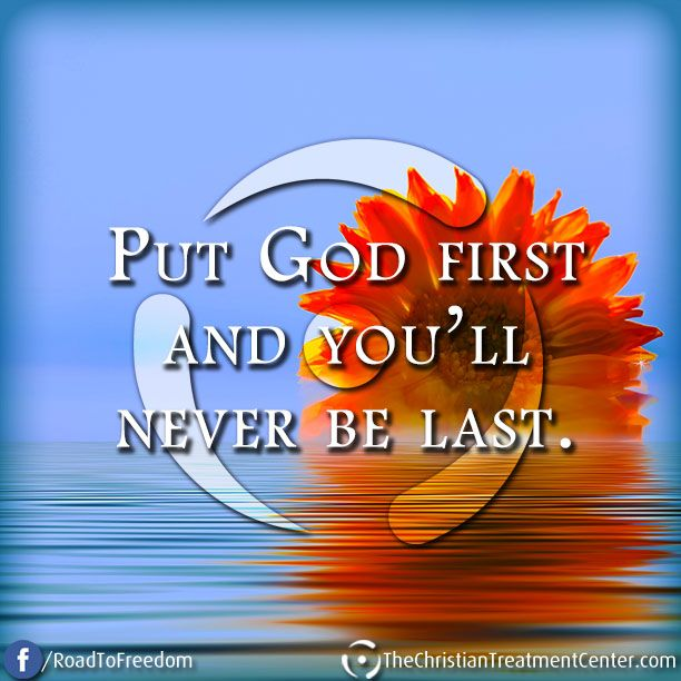 God should always be first and everything else will fall into place.