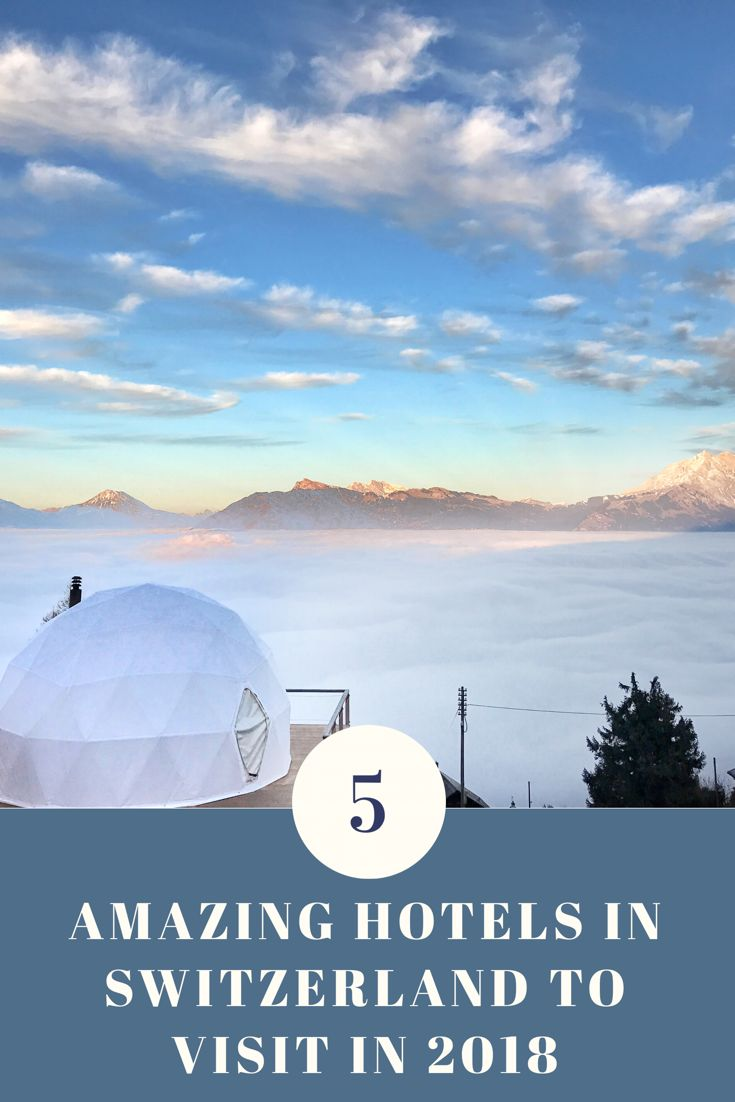5 Amazing Hotels in Switzerland to visit in 2018 - Geneva Lifestyle blogger - Diana Casalis