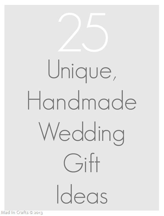 25 Unique Handmade Wedding Gifts