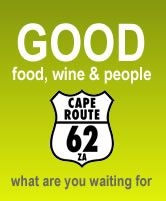 ...ROUTE 62: THE WORLD'S LONGEST WINE ROUTE