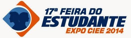 COMUNICANDO: 17ª Feira do Estudante - EXPO CIEE 2014 Conhecimento e meritocracia andando juntos.Toninho Carlos