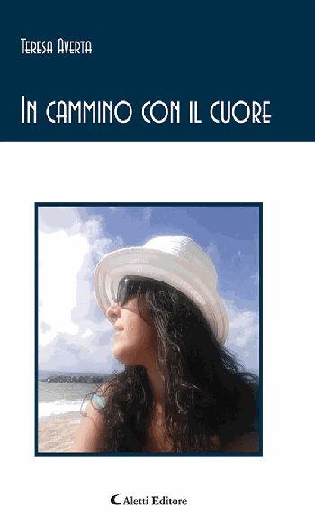 In cammino con il cuore, Teresa Averta - eBook | PerueBooks.com