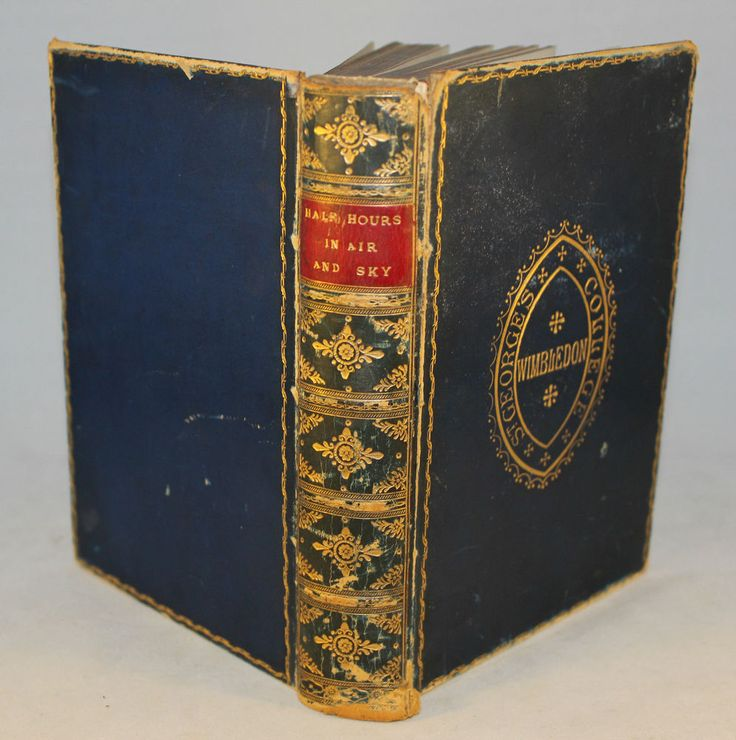 1882 Half Hours In Air & Sky Presented to St Georges College Wimbledon