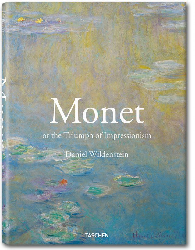 Monet. The Triumph of Impressionism. TASCHEN Books (Jumbo, TASCHEN 25 Edition)
