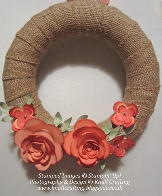 Knall Crafting - Add a touch of spring to your day by making one of these lovely wreaths using the Stampin' Up! Spiral Flower Die and Burlap Ribbon, Paula Knall. Princes Risborough