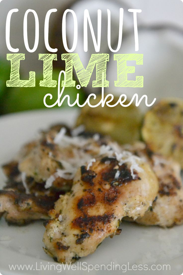 Need a fresh way to serve chicken?  This oh-so-easy grilled Coconut Lime Chicken is full of flavor but takes just minutes to make and can be frozen ahead of time for an effortless summer dinner that your whole family will love.  Best of all?  It cooks on the grill and requires almost no clean up! #FCpinpartners