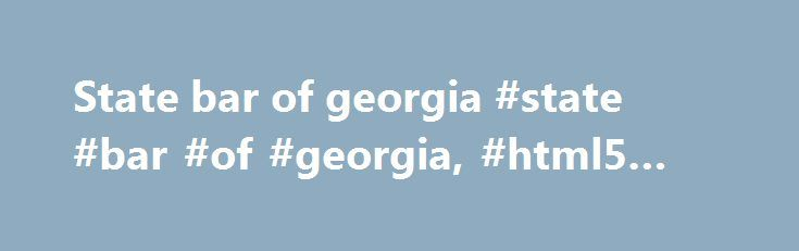 State bar of georgia #state #bar #of #georgia, #html5 #template http://connecticut.nef2.com/state-bar-of-georgia-state-bar-of-georgia-html5-template/  # Welcome! The Virginia Board of Bar Examiners (the Board ) is an agency of the Supreme Court of Virginia. In addition, its statutory authority is found in § 54.1-3919 et seq. of the Code of Virginia. The Board is responsible for ascertaining the qualifications of applicants for admission to the Bar of Virginia and licensing those applicants…